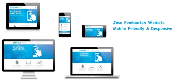 Jasa Pembuatan Website Mobile Friendly Dan Responsive